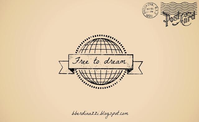 free-to-dream-bberdinazzi-blogspot